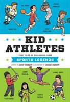Cover image for Kid athletes : true tales of childhood from sports legends
