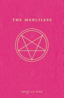 Cover image for The merciless. bk. 1 : Merciless series