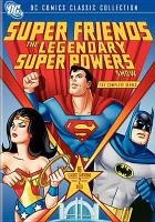 Cover image for Super Friends : the legendary super powers show