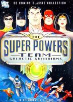 Cover image for The Super Powers Team. Galactic guardians