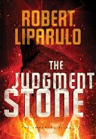 Cover image for The judgment stone. bk. 2 : Immortal files series