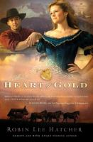 Cover image for Heart of gold : Women of faith fiction series