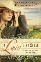 Cover image for A lady like Sarah. bk. 1 : Rocky Creek romance series