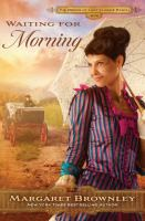 Imagen de portada para Waiting for morning. bk. 2 : Brides of Last Chance Ranch series