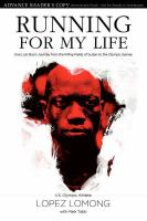 Cover image for Running for my life : one lost boy's journey from the killing fields of Sudan to the Olympic Games