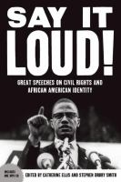 Cover image for Say it loud : great speeches on civil rights and African American identity
