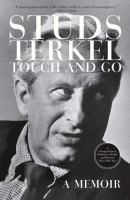 Cover image for Touch and go : a memoir