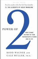Cover image for Power of 2 : how to make the most of your partnerships at work and in life