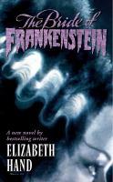 Cover image for The bride of Frankenstein : Pandora's bride : Frankenstein series