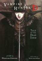 Cover image for Vampire hunter D. Vol. 4 : Tale of the dead town