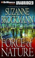 Cover image for Force of nature. bk. 11 a novel : Troubleshooters series