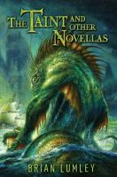 Cover image for The taint and other novellas : best mythos tales series