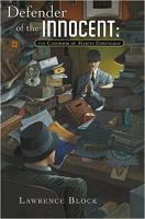 Cover image for Defender of the innocent : the casebook of Martin Ehrengraf