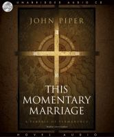 Cover image for This momentary marriage [a parable of permanence]