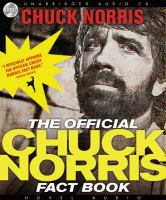 Cover image for The official Chuck Norris fact book [101 of Chuck's favorite facts and stories]