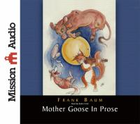 Cover image for Mother Goose in prose