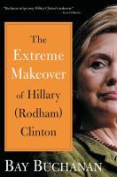 Imagen de portada para The extreme makeover of Hillary (Rodham) Clinton