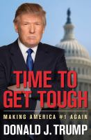 Cover image for Time to get tough : making America #1 again