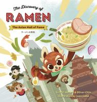 Cover image for The discovery of ramen. bk. 1 : Asian hall of fame series