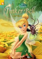 Cover image for Tinker Bell and Blaze. Vol. 14 [graphic novel] : Disney fairies series