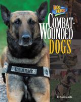 Cover image for Combat-wounded dogs