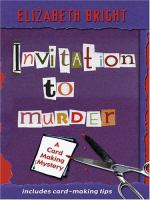 Cover image for Invitation to murder : Card making series