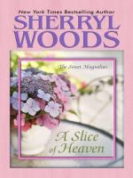 Cover image for A slice of heaven. bk. 2 [large print] : Sweet Magnolias series