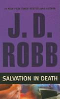Cover image for Salvation in death. bk. 27 [large print] : In death series
