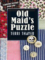 Cover image for Old maid's puzzle a quilting mystery