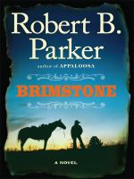 Cover image for Brimstone. bk. 3 [large print] : Everett Hitch and Virgil Cole series