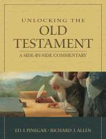 Cover image for Unlocking the Old Testament : a side-by-side commentary