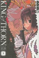 Cover image for King of thorn. Volume 3 [graphic novel]