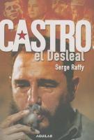 Cover image for Castro el desleal