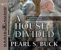 Imagen de portada para A house divided. bk. 3 Good earth trilogy
