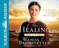 Cover image for The healing. bk. 2 Kentucky brothers series