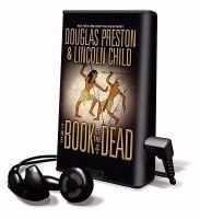 Cover image for The book of the dead. bk. 7 Pendergast series