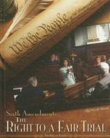 Cover image for Sixth Amendment : the right to a fair trial
