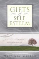Cover image for The gifts of self-esteem
