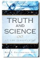Cover image for Truth and science : an LDS perspective