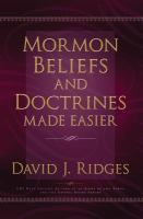 Cover image for Mormon beliefs and doctrines made easier