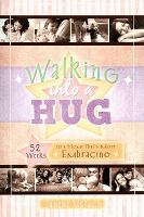 Cover image for Walking into a hug