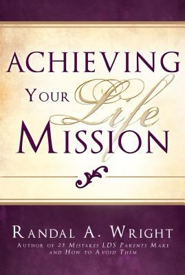 Cover image for Achieving your life mission