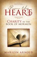 Cover image for From the heart : charity in the Book of Mormon