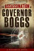 Cover image for The assassination of Governor Boggs