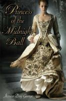 Cover image for Princess of the Midnight Ball. bk. 1