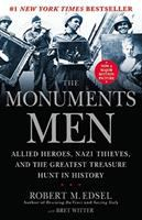 Imagen de portada para The Monuments Men : allied heroes, Nazi thieves and the greatest treasure hunt in history