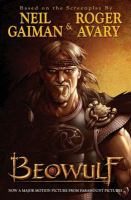Cover image for Beowulf [graphic novel] : based on the screenplay by Neil Gaiman & Roger Avary