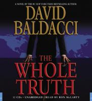 Cover image for The whole truth. bk. 1 Shaw and James series
