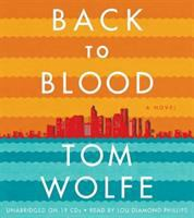 Cover image for Back to blood a novel