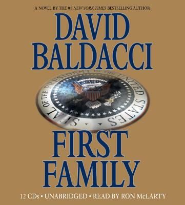 Cover image for First family. bk. 4 Sean King and Michelle Maxwell series